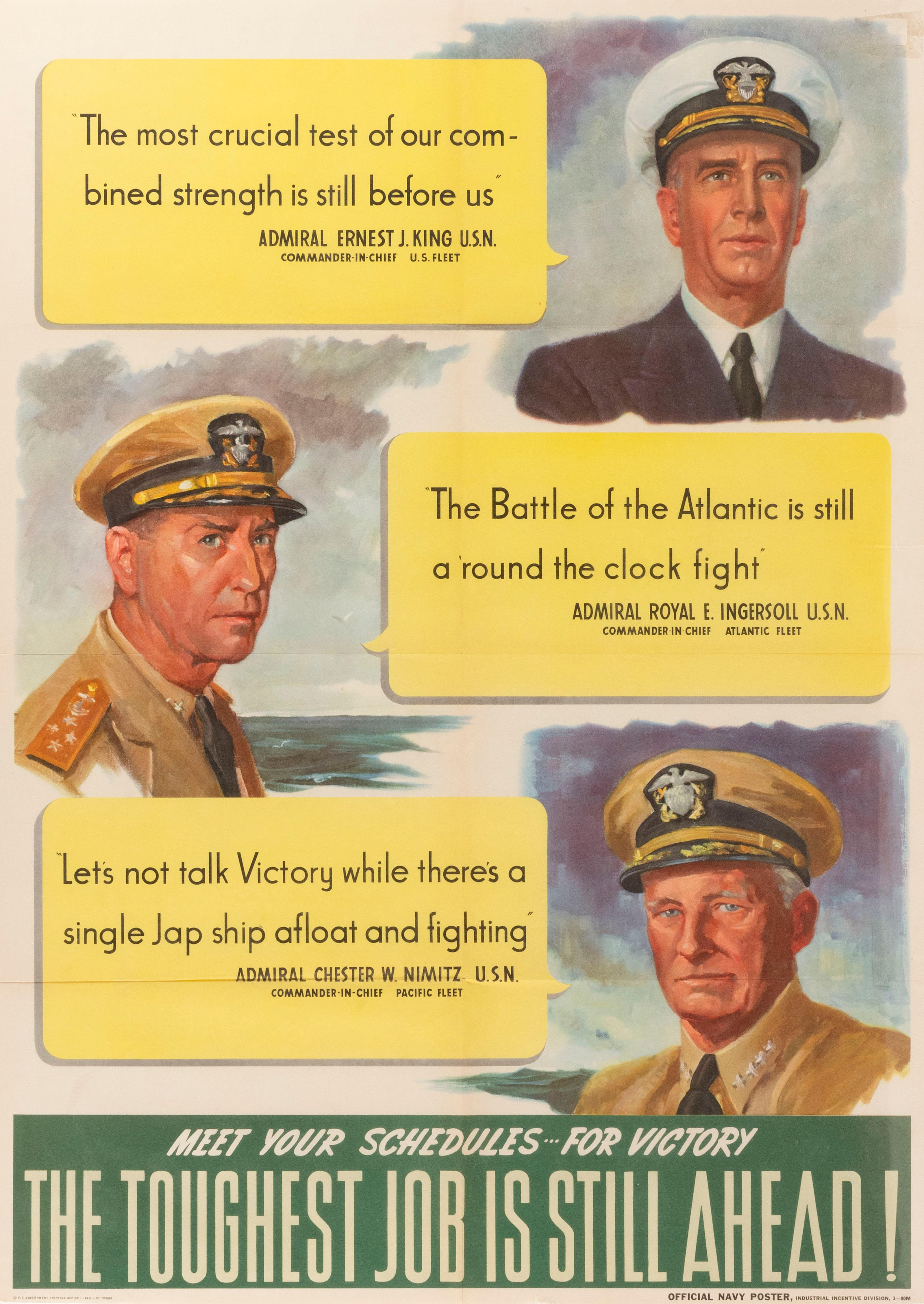 """""""MEET YOUR SCHEDULES FOR VICTORY THE TOUGHEST JOB IS STILL AHEAD!"""" WORLD WAR II POSTER An """"Official Navy Poster, Industrial Incentiv..."""