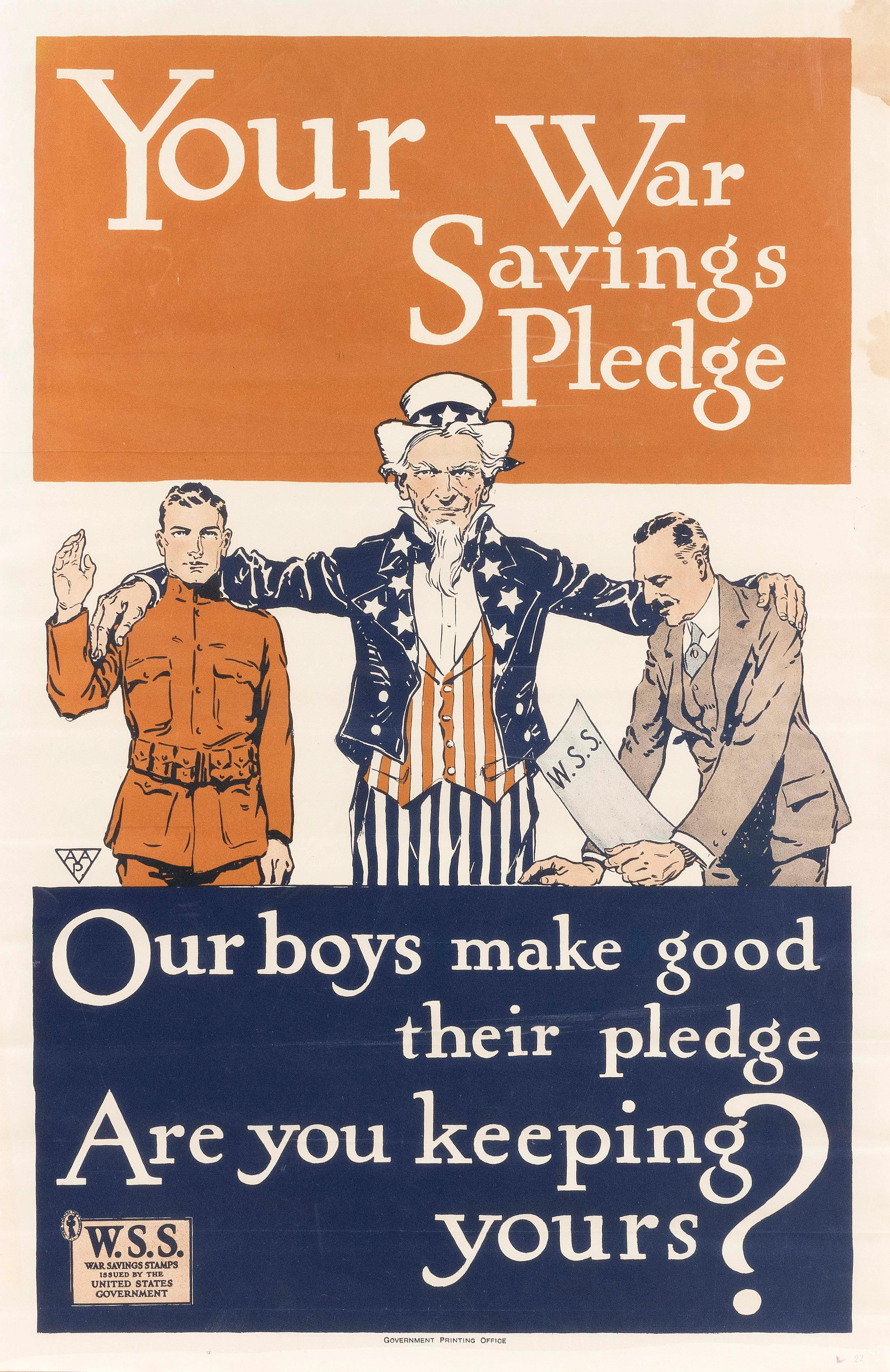 """""""YOUR WAR SAVINGS PLEDGE OUR BOYS MAKE GOOD THEIR PLEDGE ARE YOU KEEPING YOURS?"""" WORLD WAR I POSTER For War Savings Stamps, publishe..."""
