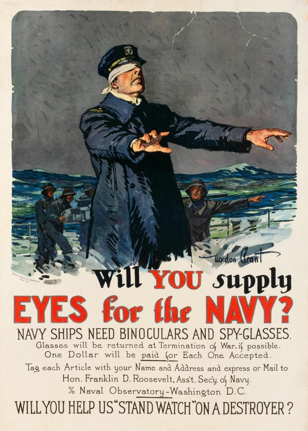 """WILL YOU SUPPLY EYES FOR THE NAVY? ..."" WORLD WAR I POSTER By Gordon Grant, published by Sackett & Wilhelms Corporation, N.Y. Depic..."