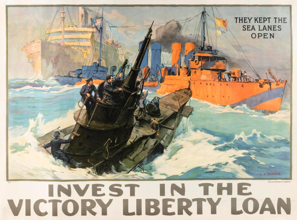 """""""THEY KEPT THE SEA LANES OPEN INVEST IN THE VICTORY LIBERTY LOAN"""" WORLD WAR I POSTER By Leon Alaric Shafer for the Victory Liberty L..."""