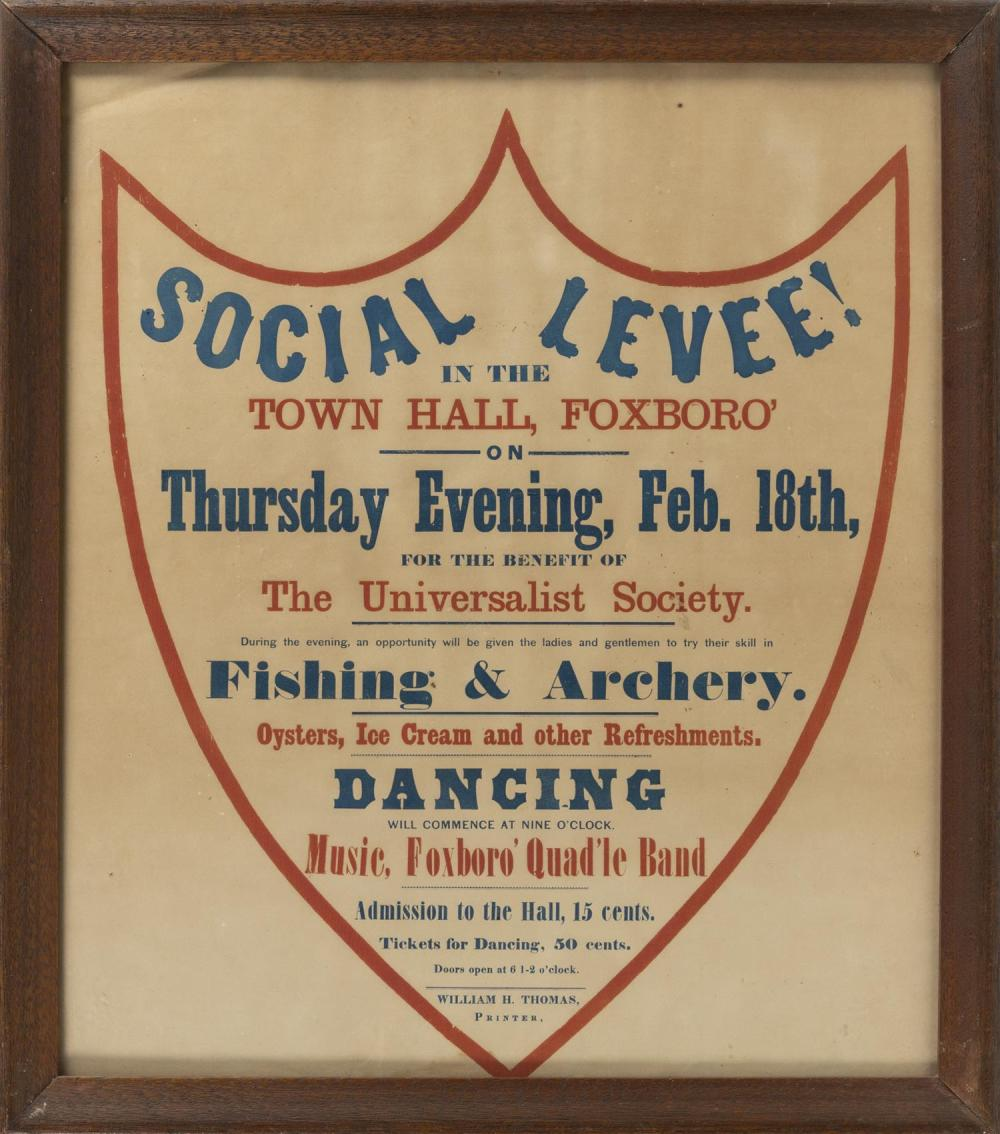 """SOCIAL LEVEE!"" BROADSIDE ""Social Levee! In The Town Hall, Foxboro'... For The Benefit of The Universalist Society ..."" in red and b.."
