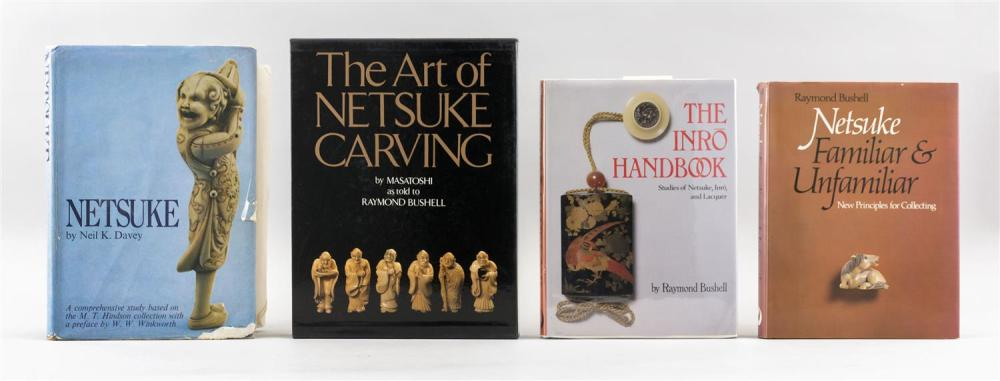 FOUR TITLES RELATING TO NETSUKE 1) The Art of Netsuke Carving by Masatoshi as told to Bushell. 2) Netsuke, Familiar and Unfamiliar b...