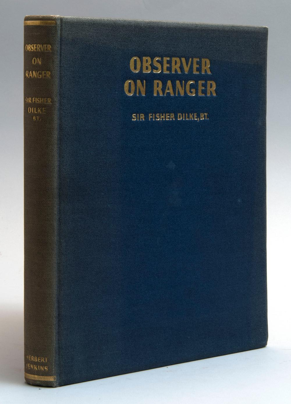 VOLUME ON YACHTING Observer on Ranger by Sir Fisher Dilke (London: Herbert Jenkins Limited, 1938). First printing. Illus. with black...