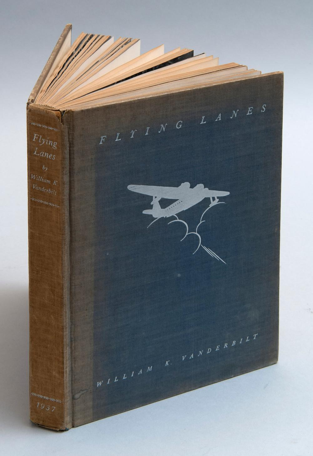 VOLUME ON AVIATION Flying Lanes: Being the Journal of a Flight Around South America and Over the Andes. by W.K. Vanderbilt (N.Y.: n....