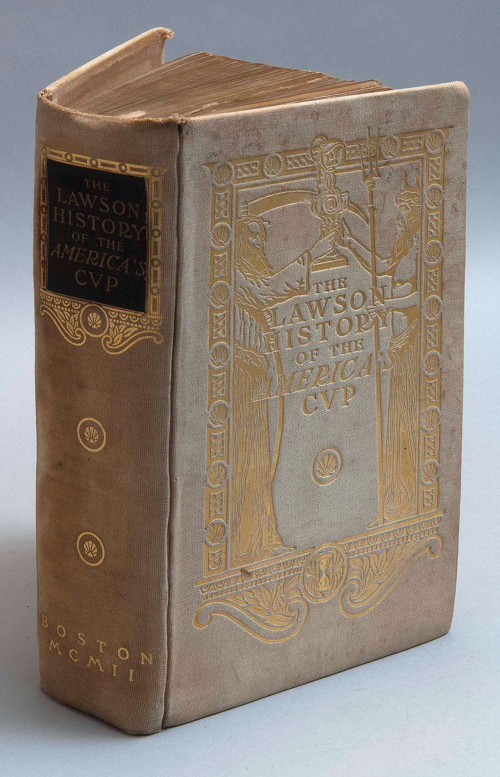 VOLUME ON AMERICA'S CUP The Lawson History of the America's Cup by W.M. Thompson and T.W. Lawson (Boston: 1902). Published for priva.