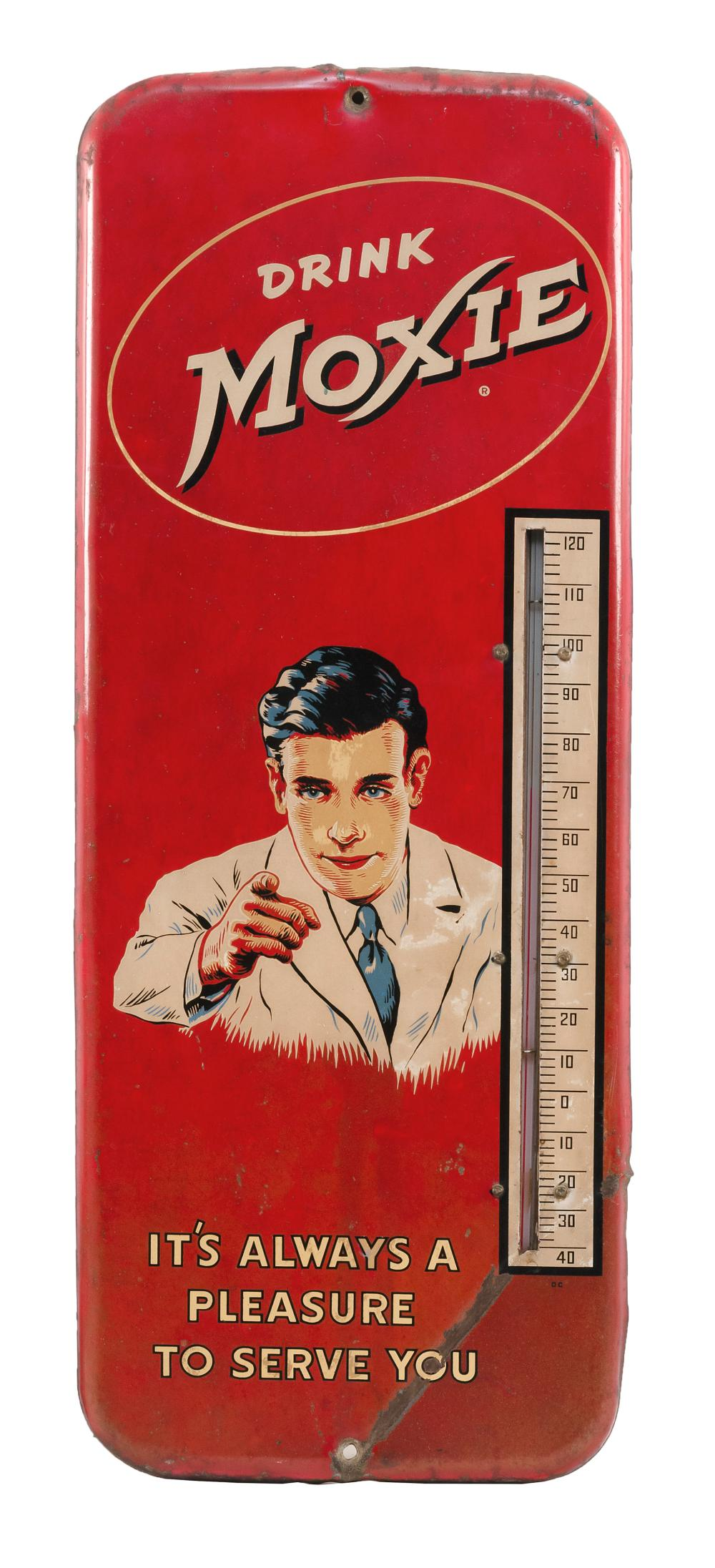 """VINTAGE ADVERTISING THERMOMETER FOR MOXIE SODA """"Drink Moxie"""" and """"It's always a pleasure to serve you"""" surrounding a pointing gentle.."""