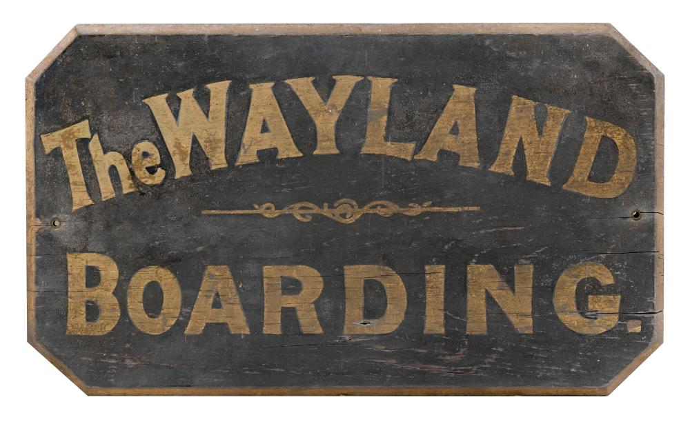 """PAINTED WOODEN SIGN """"THE WAYLAND BOARDING"""" Gilt lettering on a black ground. 11.25"""" x 18""""."""