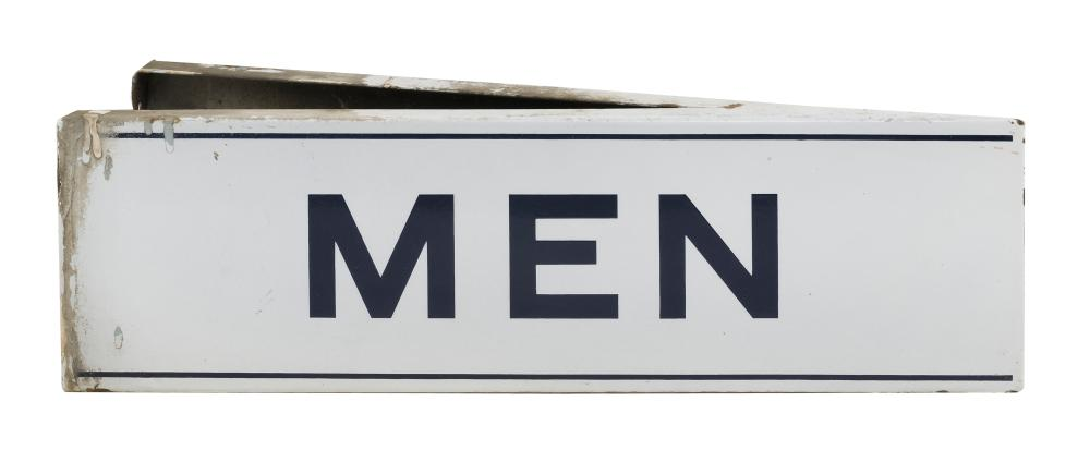 """DOUBLE-SIDED METAL ENAMEL """"MEN"""" SIGN Wedge-form sign with dark blue lettering on a white ground. Height 6"""". Length 20"""". Depth at wid..."""