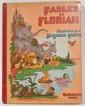 Benjamin RABIER (Ill.) Fables de Florian. Ed. Garnier Paris.
