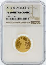 2010-W NGC PF 70 Ultra Cameo $10 American Eagle Gold Coin