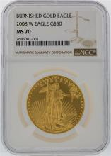 2008-W NGC MS70 $50 Burnished Gold Eagle Gold Coin