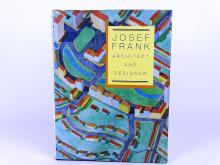 """JOSEF FRANK, ARCHITECT AND DESIGNER"""