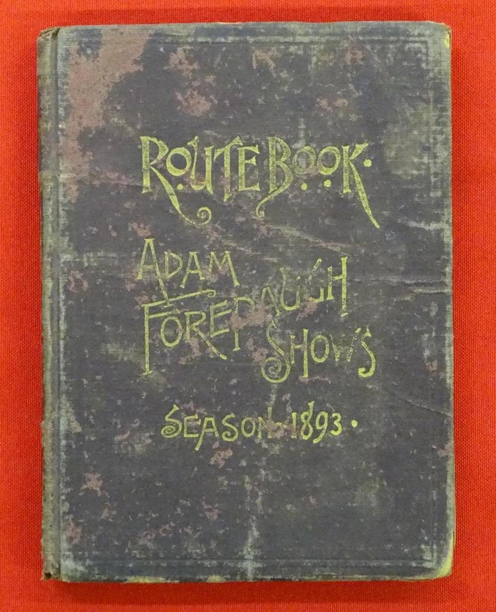 ADAM FOREPAUGH SHOWS ROUTE BOOK - 1893