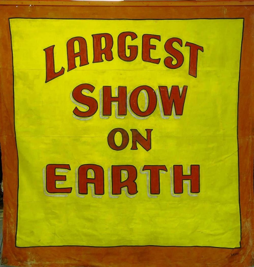 LARGEST SHOW ON EARTH SIDESHOW BANNER