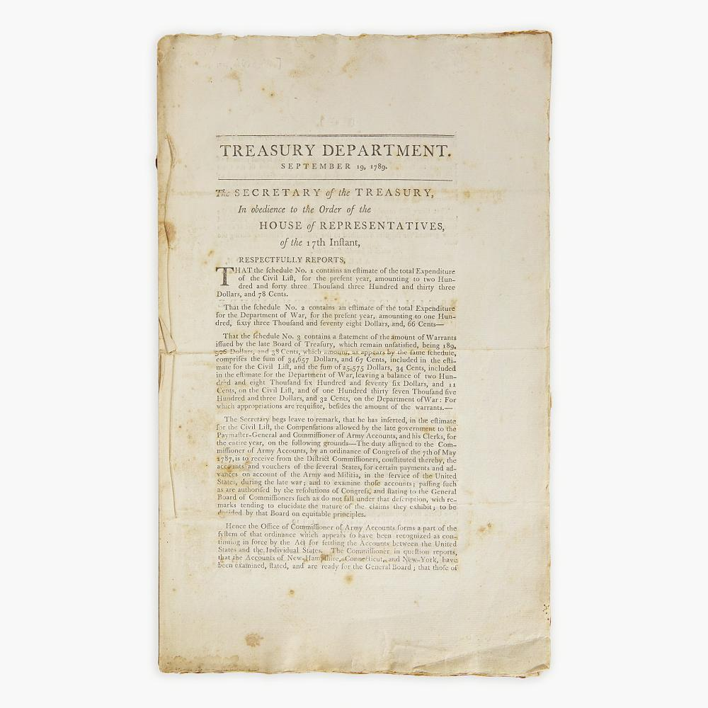 [Hamilton, Alexander] [Treasury Department] Treasury Department. September 19, 1789. The Secretary of the Treasury, In obedience to the Order of the House of Representatives, of the 17th Instant, Respectfully Reports...