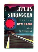 (Literature). Rand, Ayn. Atlas Shrugged. New York: Random House, (1957). First edition, first printing. 1 vol. 8vo, orig. green cl...