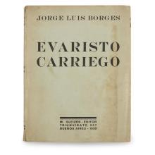 1 Vol. Borges, Jorge Luis. Evaristo Carriego. Buenos Aires: M. Gleizer, 1930. First edition.