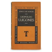 1 Vol. Borges, Jorge Luis. Leopoldo Lugones. Buenos Aires: Troquel, (1955). First edition. Signed and inscribed.