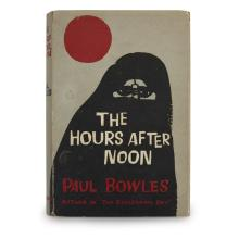 1 Vol. Bowles, Paul. The Hours after Noon. London: Heinemann, (1959). First edition. Signed and inscribed.