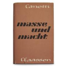 1 Vol. Canetti, Elias. Masse und Macht. Hamburg: Claassen, (1960). Signed and inscribed.