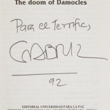 1 Vol. Garcia Marquez, Gabriel. The Doom of Damocles. (Costa Rica), (1986). First edition, 1/1000. Signed and inscribed.