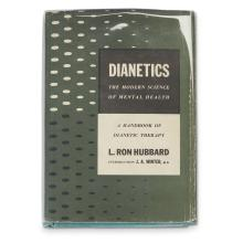 1 Vol. Hubbard, L. Ron. Dianetics, The Modern Science of Mental Health. New York: Hermitage House, (1950). First edition.