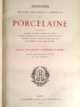(Decorative Art) 1 Vol. Jacquemart, Albert; Le Blant, Edmond. Histoire Artistique, Industrielle et Commercial de la Porcelaine. Pari...