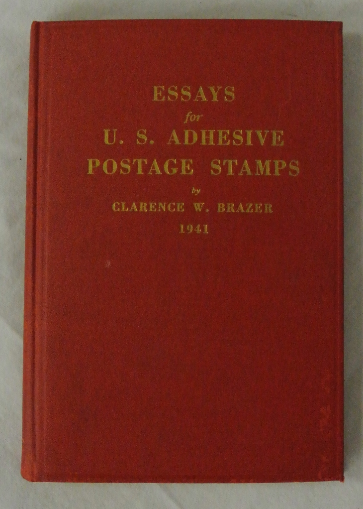 Clarence Brazer, Essays for U.S. Adhesive Postage Stamps