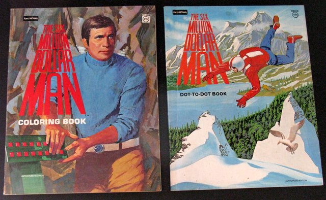 THE SIX MILLION DOLLAR MAN - TWO VINTAGE COLORING & DOT-TO-DOT BOOKS - Rand McNally, 1975 -Vintage coloring book and dot-to-dot book based on the hit TV series. Both have a few pages are colored or connected, but otherwise Excellent.
