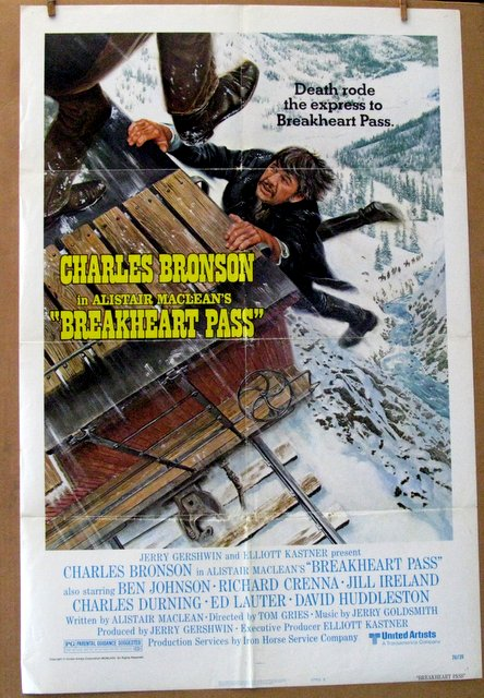 CHARLES BRONSON, BREAKHART PASS - 1976 - One Sheet Movie Poster Style B - 27
