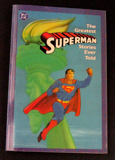 THE GREATEST SUPERMAN STORIES EVER TOLD DELUXE TRADE PAPERBACK - DC Comics, 1988 - An excellent collection of some of the hero's most titillating tales. Excellent.