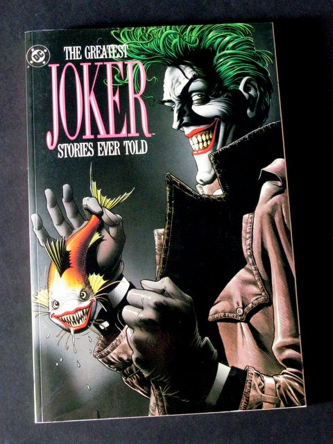 THE GREATEST JOKER STORIES EVER TOLD - DELUXE TRADE PAPERBACK - DC Comics, 1988 - Awesome full color 288 page book featuring many excellent Joker comics. 7