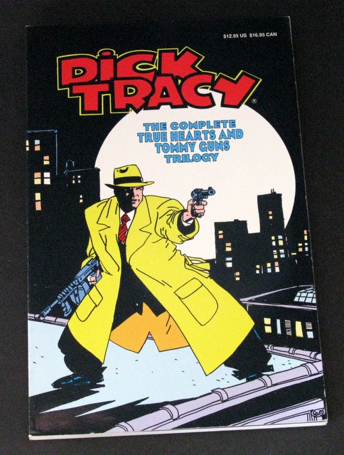 DICK TRACY - TRUE HEARTS & TOMMY GUNS TRILOGY - DELUXE GRAPHIC NOVEL - Walt Disney, 1990 - Deluxe full color graphic novel featuring some of Dick Tracy's greatest moments. 6 1/2