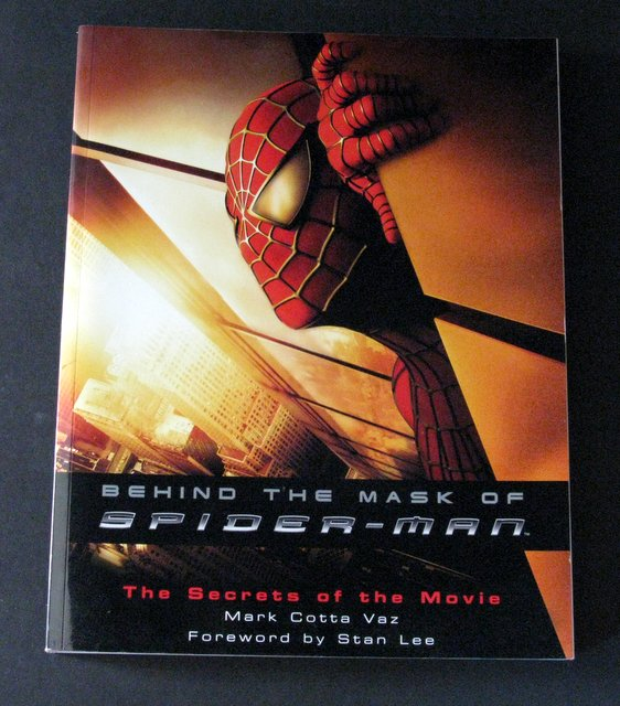 BEHIND THE MASK OF SPIDER-MAN - MOVIE BEHIND THE SCENES BOOK - Ballantine Publishing Group, 2002 - Deluxe full color book showing everything imaginable on the making of the milestone movie. 8 1/2