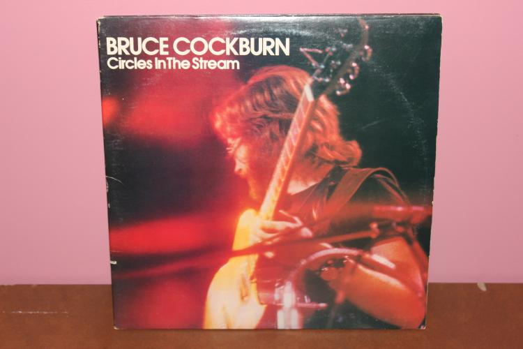 DOUBLE GATEFOLD L-P ALBUM (2 RECORD SET) BRUCE COCKBURN CIRCLES IN THE STREAM - TRUE NORTH RECORDS 1977 - VERY GOOD VINYL RECORDS - MINT COVER FEW FLAWS
