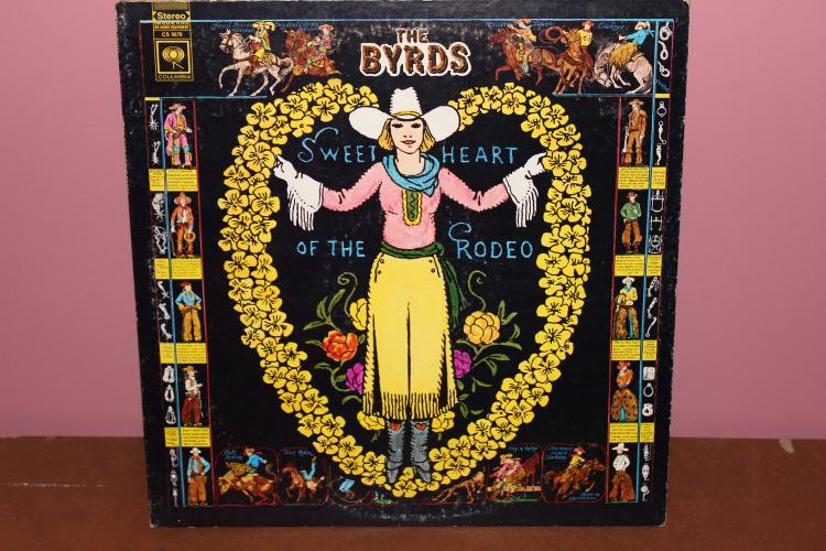 THE BYRDS GREAT COVER SWEETHEART OF THE RODEO - COLUMBIA RECORDS - VERY GOOD COND. - ORIG.