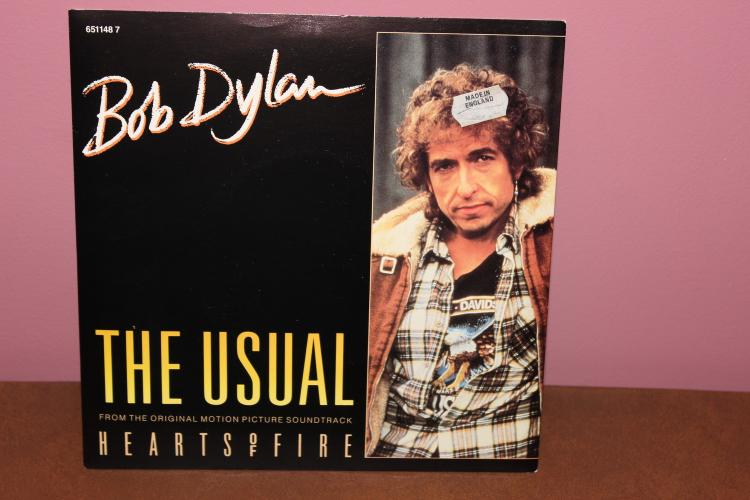 RARE BOB DYLAN 1987 THE USUAL TAKE FROM THE MOVIE SOUND TRACK – HEARTS OF FIRE- MADE IN ENGLAND – NEAR MINT