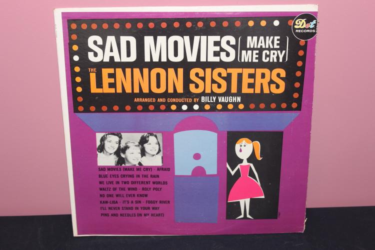 SAD MOVIES(MAKE ME CRY) - THE LENNON SISTERS - ARRANGED & CONDUCTED BY BILLY VAUGN