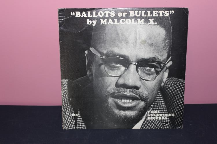 BALLOTS OR BULLETS BY MALCOLM X - FIRST AMENDMENT RECORDS