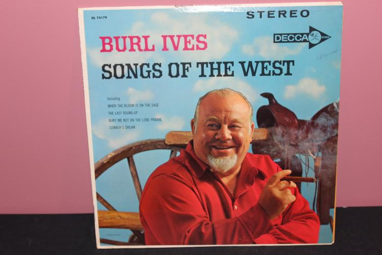 BURL IVES SONG OF THE WEST 74179 - VERY GOOD COND