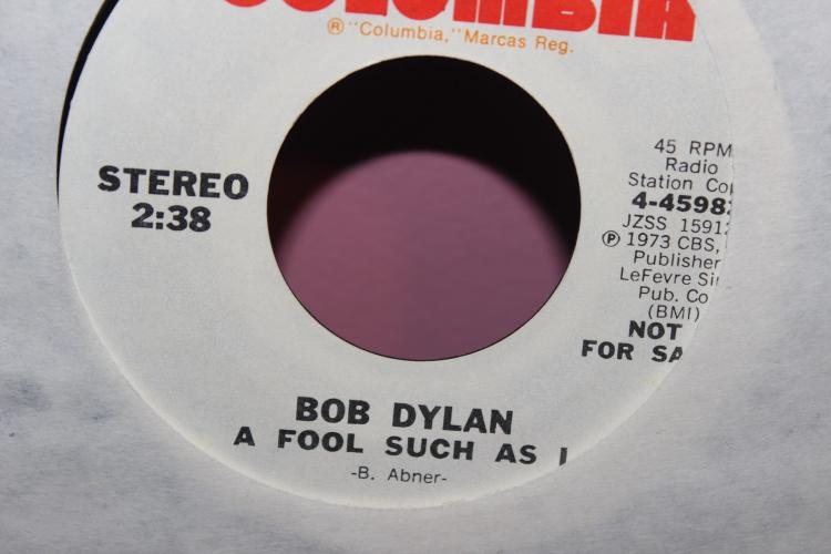 BOB DYLAN A FOOL SUCH AS I 45 RPM 4-45982 – 1973 CBS INC. BMI NOT FOR SALE
