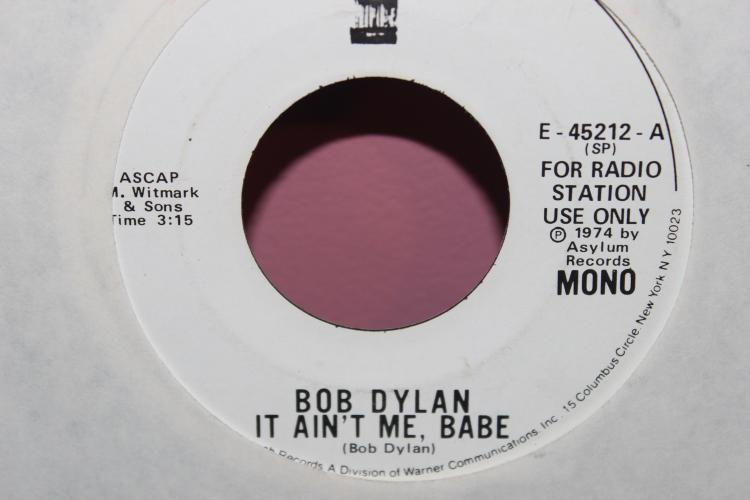 1974 RADIO STATION USE ONLY DYLAN IT AIN'T ME BABE ASYLUM RECORDS E45212 A VERY GOOD COND.