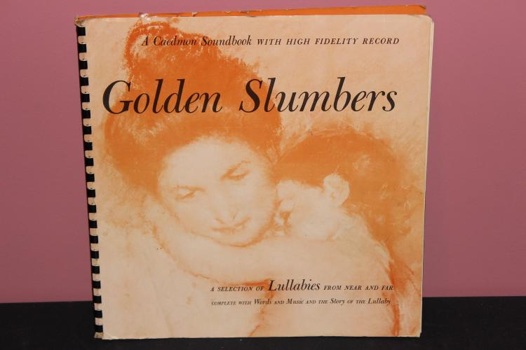 GREAT FIND GOLDEN SLUMBERS A SELECTION OF LULLABIES FROM NEAR AND FAR 30 PAGE MUSIC AND LYRIC BOOK PLUS 16 SONG L.P. MINT 1956 CAEDMON SONG BOOK
