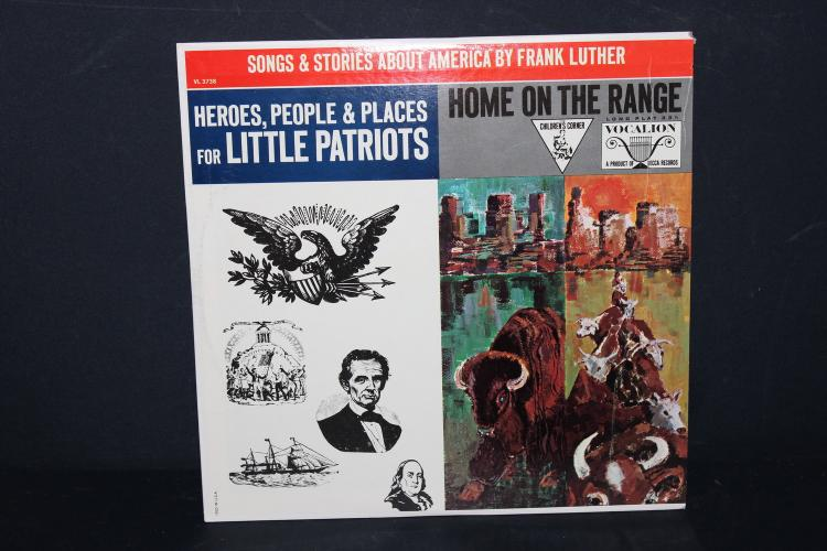 SONGS AND STORIES ABOUT AMERICA BY FRANK LUTHER – HEROES, PEOPLE AND PLACES FOR LITTLE PATRIOTS – HOME ON THE RANGE