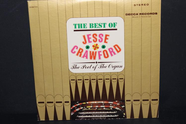 THE BEST OF JESSE CRAWFORD POET OF THE ORGAN GATEFOLD LIKE NEW DECCA 74377 2 RECORDS