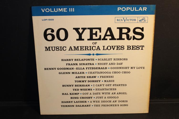 60 YEARS OF AMERICA'S BEST MUSIC VOLUME #3 POPULAR ARTISTS RCA LOP1509 - LIKE NEW 1961