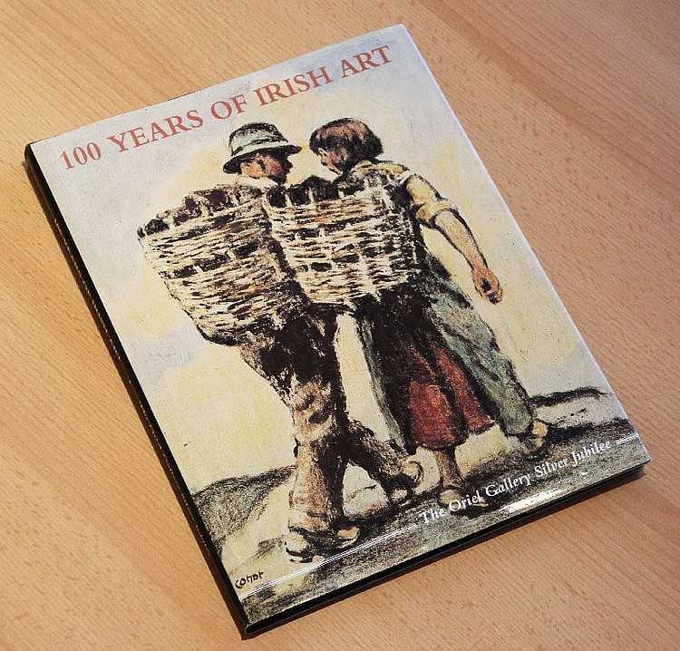 Books - 100 Years of Irish Art, The Oriel Gallery- Silver Jubilee