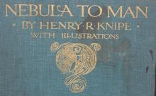 Lot 106: 1905 Nebula to Man Antique Book by Henry R. Knipe