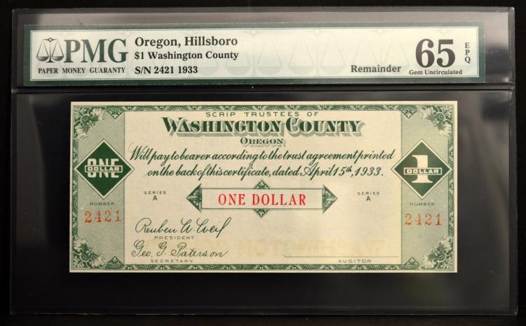 1933 $1 Hillsboro, OR Scrips PMG GU 65 EPQ