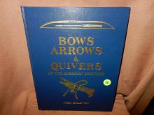 HArd bound book on Bows and Arrows by John Baldwin, signed
